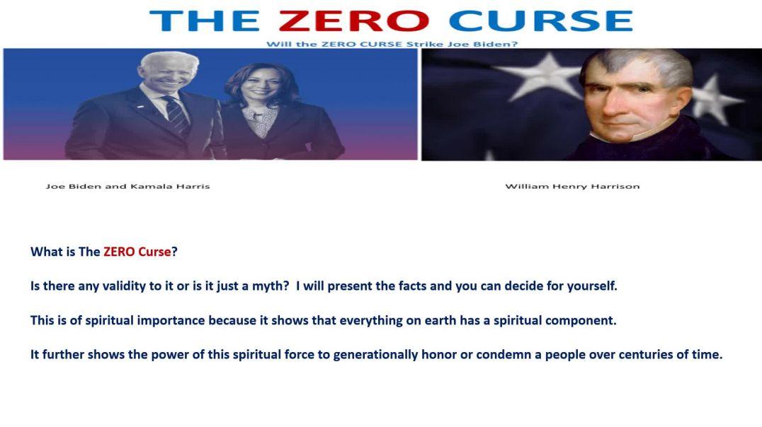 Biden-Harris and The Zero Curse