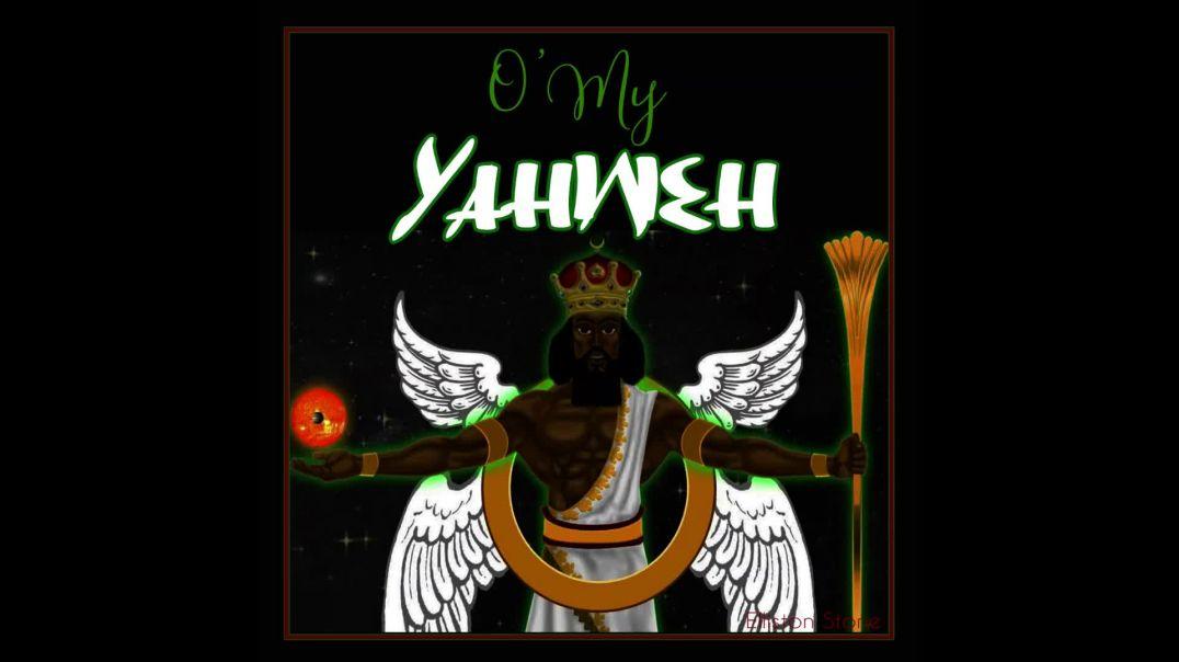 O My Yahweh