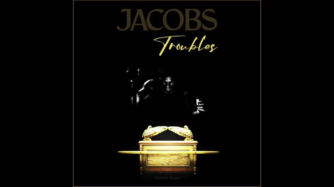Jacobs Troubles