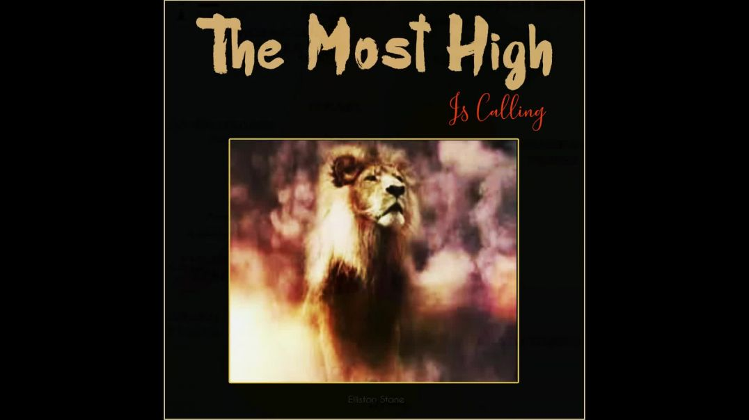The Most High is Calling